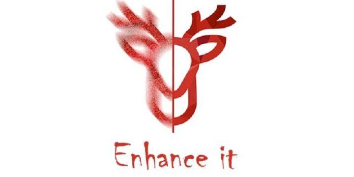 Enhance it
