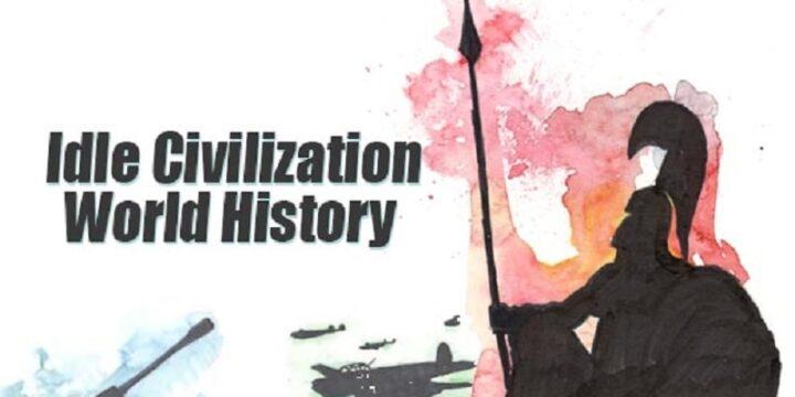 Idle Civilization World History