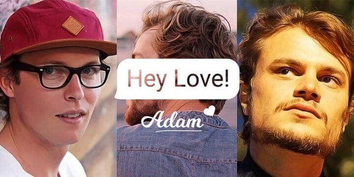 Hey Love Adam