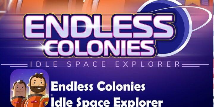 Endless Colonies